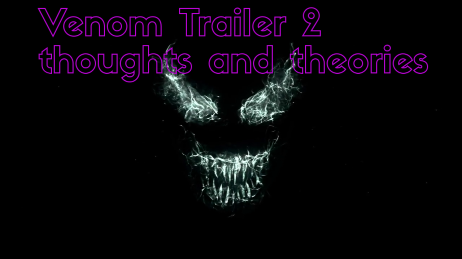 Venom Trailer #2 Thoughts andTheories